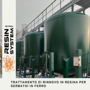 Trattamento rinnovo in resina per serbatoi in ferro